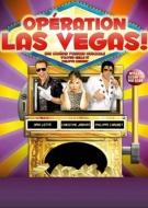 Spectacle : Opération Las Vegas