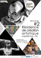 Résidence de création artistique acte 2
