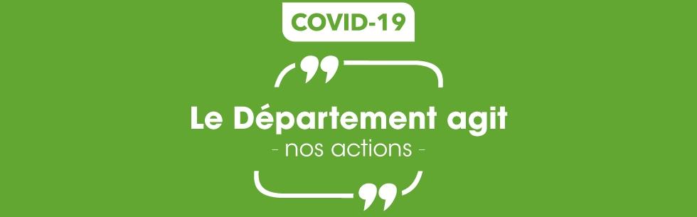 Coronavirus : le Département agit au quotidien